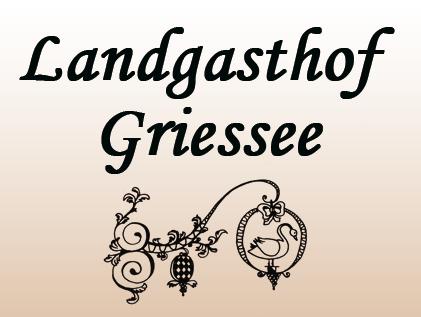 Landgasthof Griessee Franz Pöschl e. K.